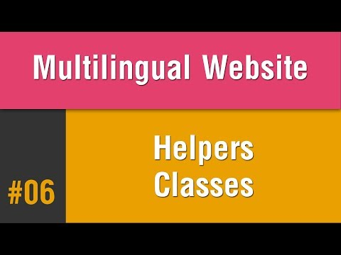 Multilingual Best Practice in Arabic #06 - Create Your Helpers Classes