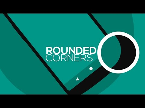 How To Get Rounded Corners On Any Android Phone [NO ROOT]