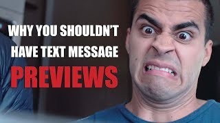 Why You Shouldn't Have Text Message Previews | David Lopez
