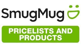 SMUGMUG - PRICELISTS AND PRODUCTS