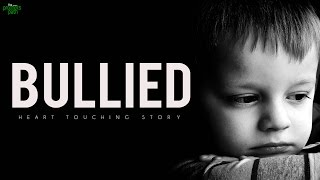 I Was Bullied - Motivational Story
