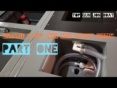 DIY Livewell In Jon Boat w/ Cooling System  Part 1 (TOP GUN JON BOAT to bass boat conversion)