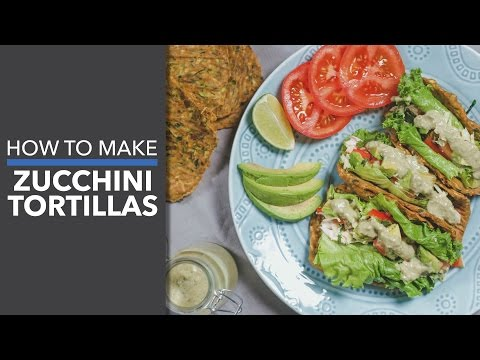 How to Make Zucchini Tortillas
