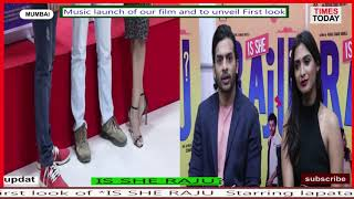 "Hindi Film ""Is She Raju"" First Look And Music Launch | Rahul Kumar Shukla"