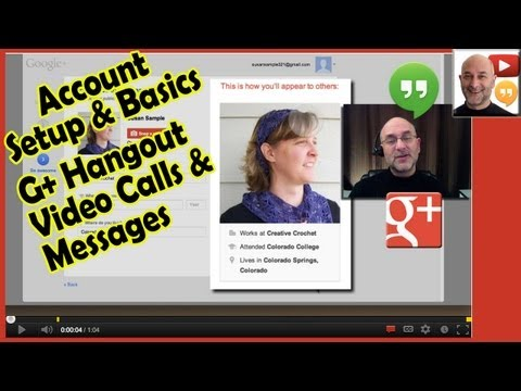 Google+ Hangouts: Video Calls, Messages - Account setup after May 2013