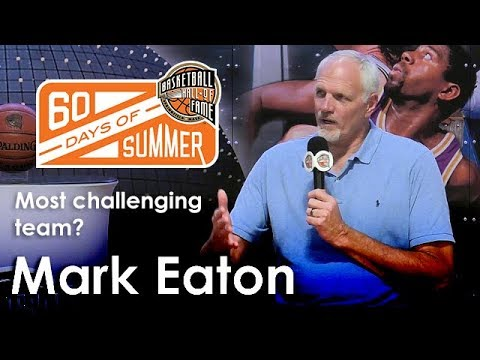 Mark Eaton - Who was the most challenging team you played against?