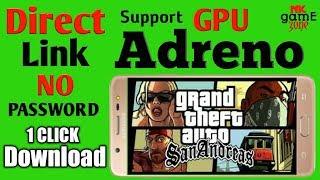 Gta-San Andreas All gpu(adreno+mali+power vr+Nougat) on your