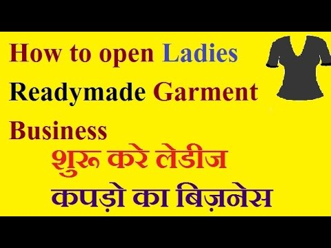 How to open Ladies Readymade Garment Shop