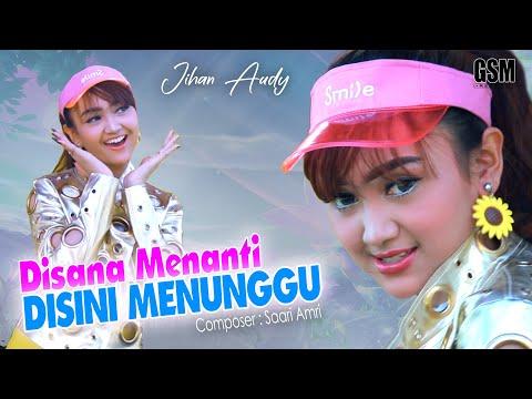 Download Lagu Jihan Audy Disini Menanti Disana Menunggu Mp3