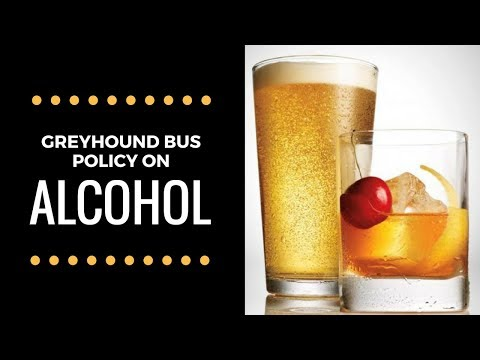 Can You BRING/DRINK Alcohol On The GREYHOUND BUS