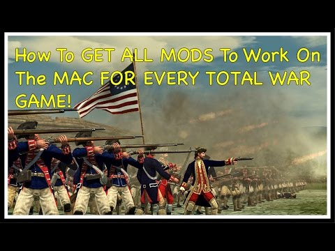 Total War | How To GET ALL MODS To Work On The MAC (EVERY TW GAME)!