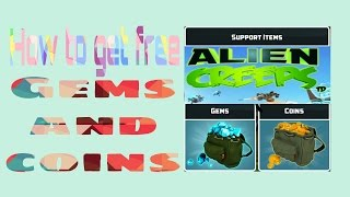 how to get free gems and money in alien creeps