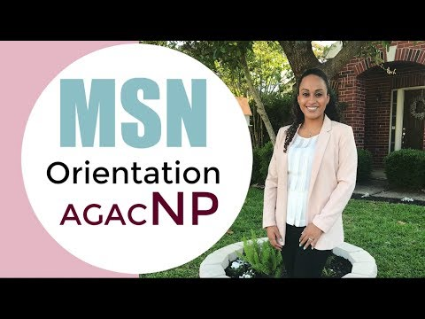 MSN Orientation Day | AGACNP Track Grad School Begins!