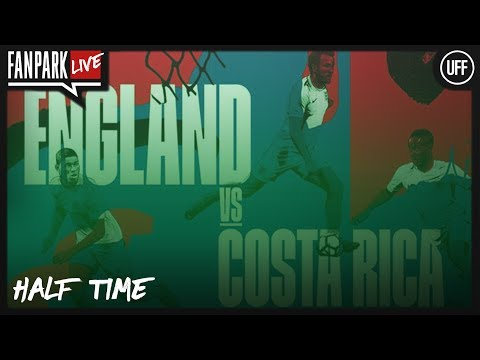 England 1-0 Costa Rica - Half Time Call In - FanPark Live