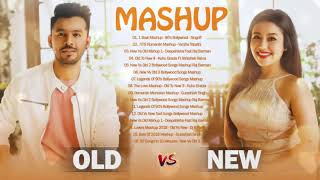 Old VS New Bollywood Mashup Songs 2020 /Latest Bollywood Hindi Songs 2020 -InDian mashup 2020 August