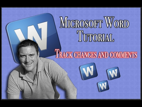 Word tutorial Track changes and comments.