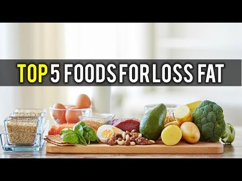 Top 5  Foods for Loss  Fat   Weight Control Best Tips