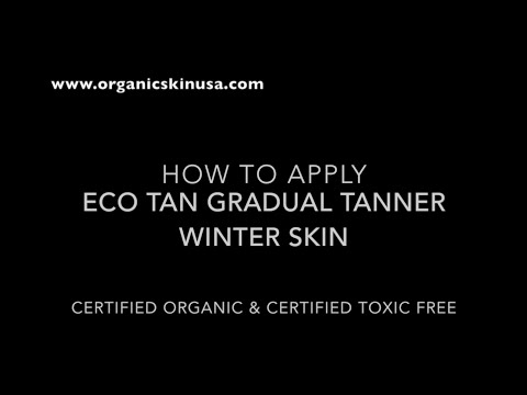 Review How to Apply Eco Tan Gradual Tanner Winter Skin Certified Organic!
