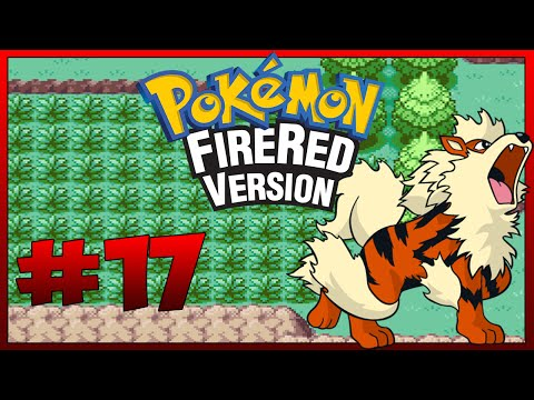 Let's Play Pokemon Firered - Episode 17 | Arcanine Is a Beast