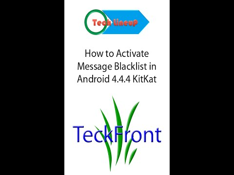 How to Activate Messages Blacklist in Android 4 4 4 KitKat Phone