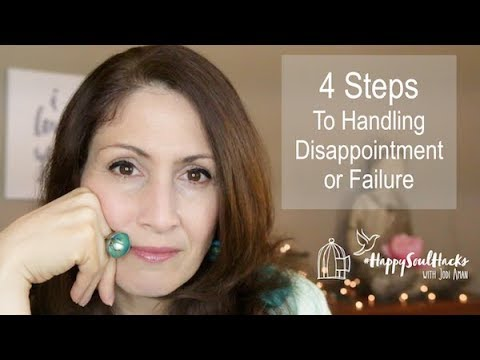 How to Handle Disappointment and Failure When Things Don't Go Your Way
