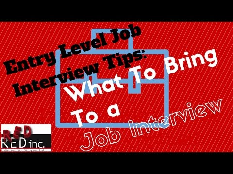 Entry Level Job Interview Tips: What To Bring To a Job Interview