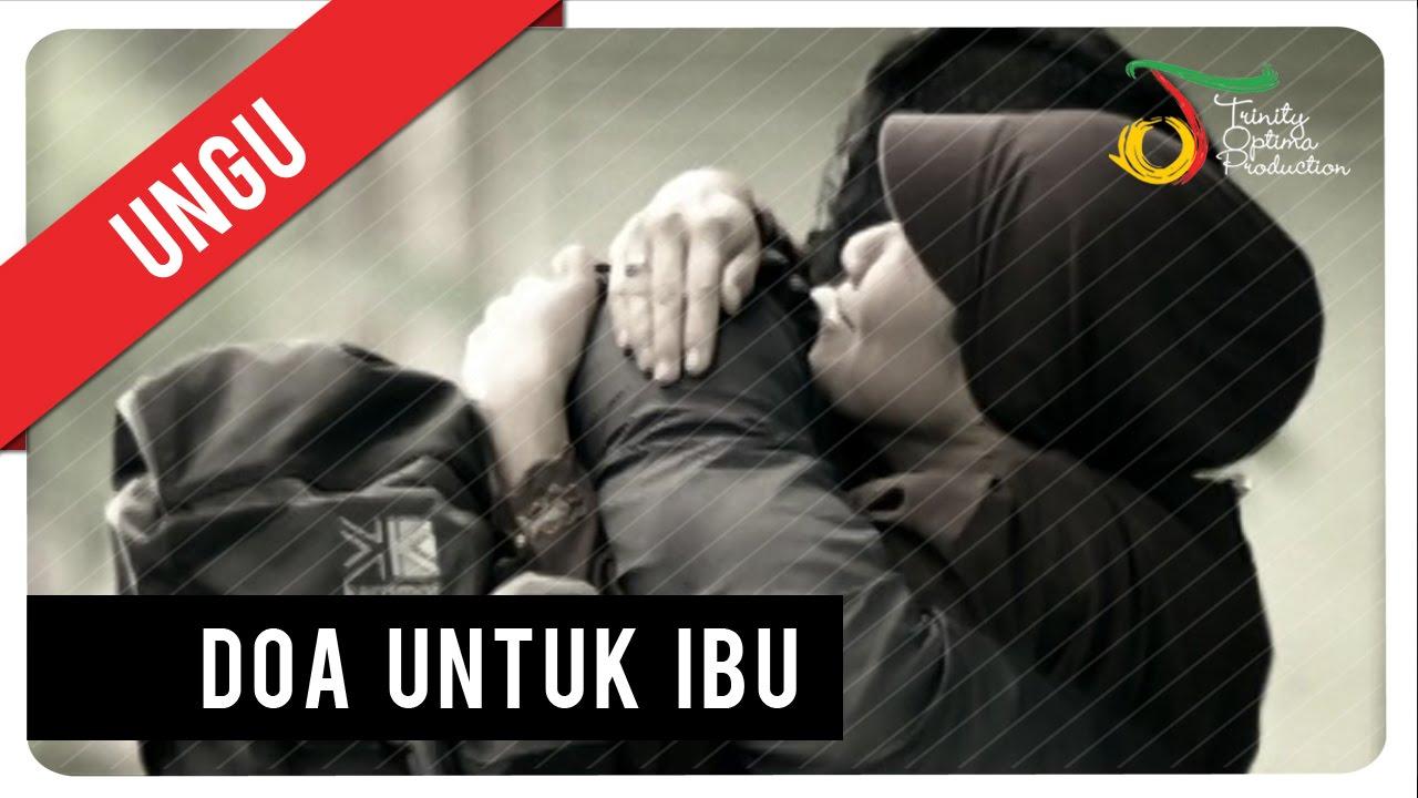 Ungu - Doa Untuk Ibu