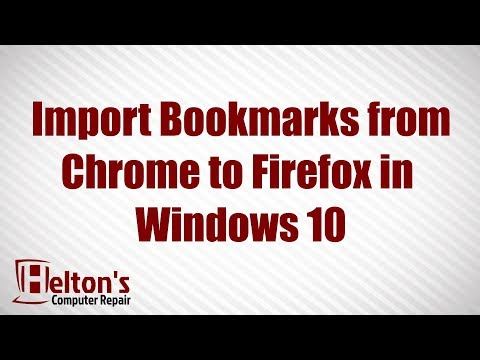 How to Import Bookmarks from Chrome to Firefox in Windows 10