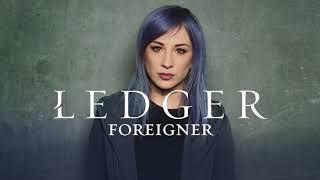 Ledger: Foreigner (official Audio)