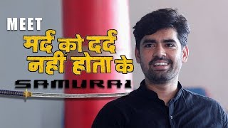 Meet Mard Ko Dard Nahi Hota's 'Samurai' Prateek Parmar | Interview