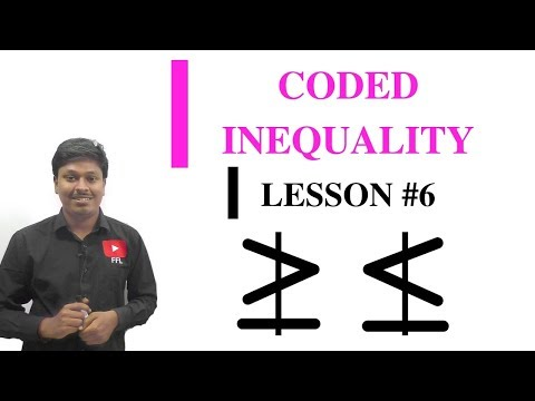 CODED INEQUALITY _ Lesson #6(Greater/Lesser Not Equal to)