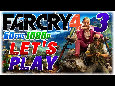 Far Cry 4 Let's Play #3 in 1080p 60fps; HOLY SH*T A BIRD (