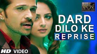 The Xpose: Dard Dilo Ke (Reprise) Video Song | Himesh Reshammiya, Yo Yo Honey Singh