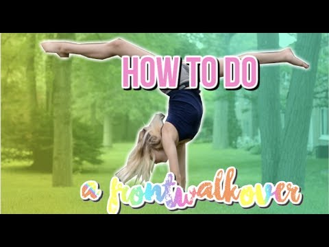 how to do a front walkover! how to get your front walkover in ONE DAY!