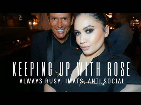 Keeping Up With Rose: Always Busy, IMATS, Anti-Social