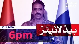 Samaa Headlines - 6PM - 22 February 2019