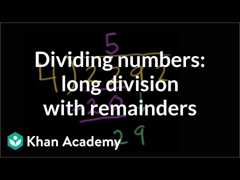 Dividing numbers: long division with remainders | Arithmetic | Khan Academy