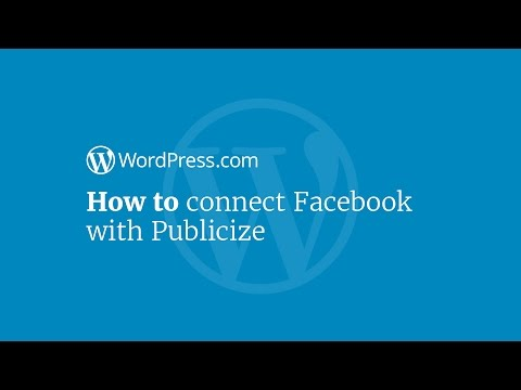 WordPress Tutorial: How to Connect Your Blog to Facebook Using Publicize