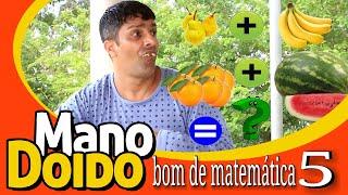 BOM DE MATEMÁTICA 5 - PIADA DE JOÃOZINHO - MANO DOIDO PARAFUSO SOLTO