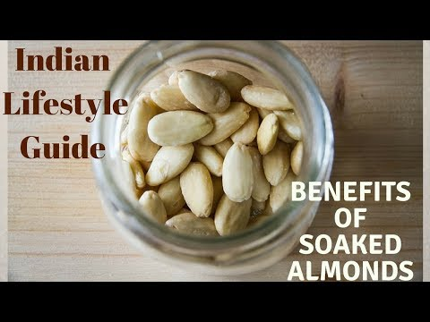 Why soaked almonds are better than raw almonds ? || Indian Lifestyle Guide