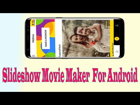 MoShow- Slideshow Movie Maker App For Android