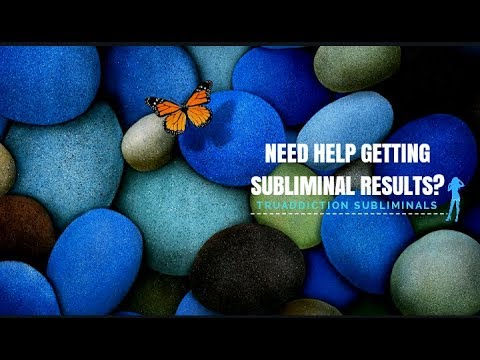 Are you NOT getting the subliminal results You WANT?(Do's&Don'ts video)~TruAddictionSubliminal💋