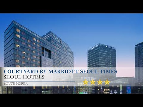 Courtyard By Marriott Seoul Times Square - Seoul Hotels, South Korea