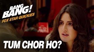 Fox Star Quickies : Bang Bang - Tum Chor Ho?