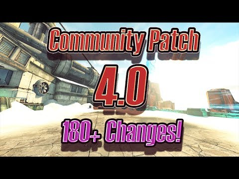 Borderlands 2's Unofficial Community Patch 4.0! 180+ Changes + Tutorial!