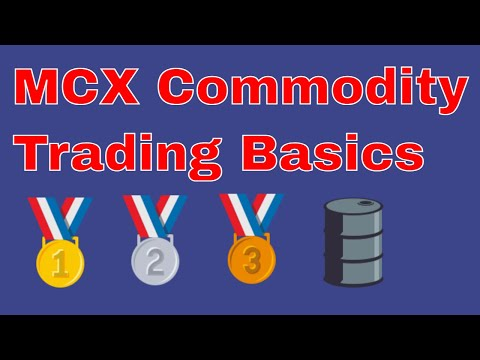 WHAT is MCX | Multi Commodity Exchange of India | What is MCX Commodity Trading Works