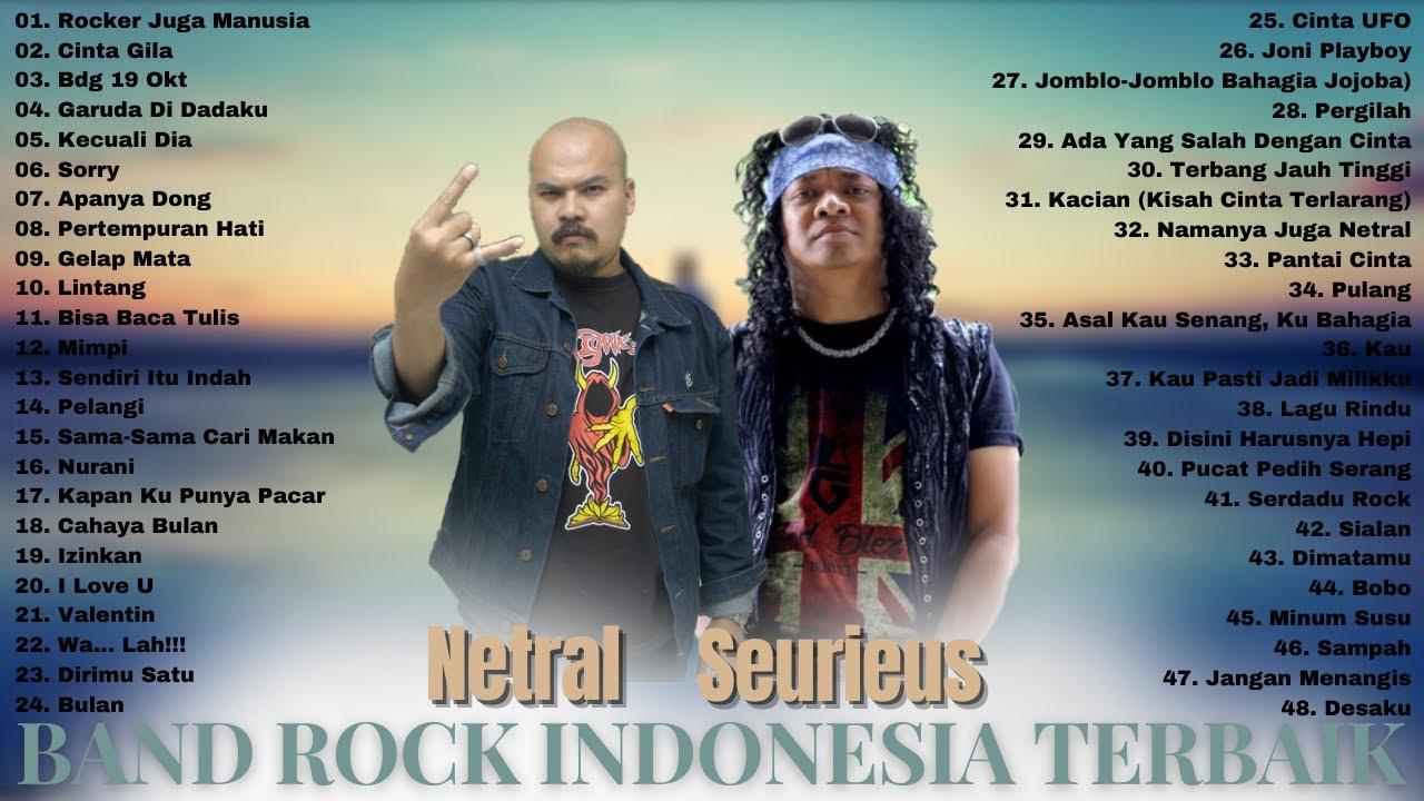 Download SEURIEUS & NETRAL (FULL ALBUM) TERBAIK- Lagu Rock Indonesia Terbaik & Terpopuler Saat Ini MP3 Gratis