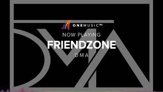 """Friendzone"" by DMA 