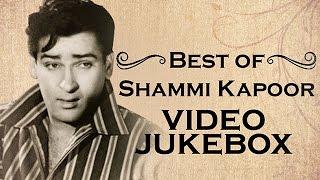 Best Of Shammi Kapoor Hit Songs | Video Jukebox | Superhit Old Hindi Songs