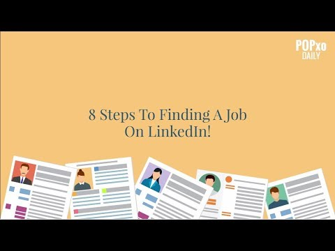 8 Steps To Finding A Job On LinkedIn - POPxo